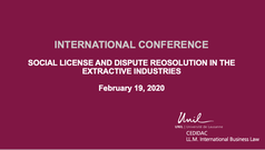 Social License and Dispute Resolution in the Extractive Industries